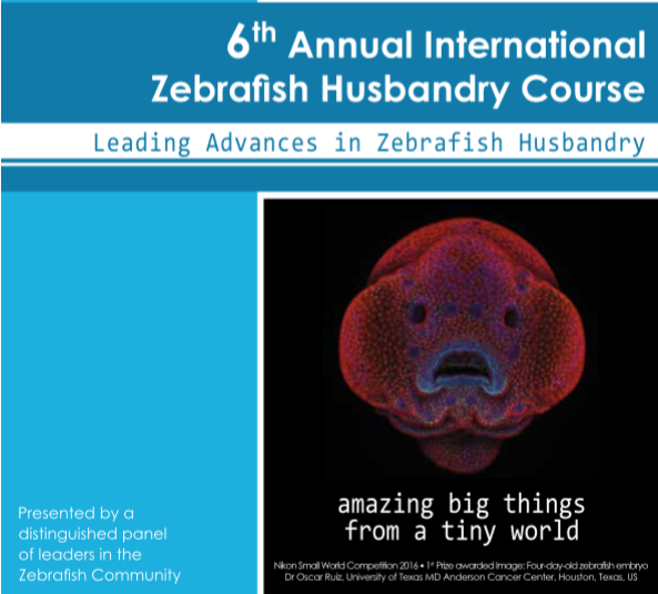 6th Annual International Zebrafish Husbandry Course